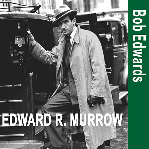 Printable Edward R. Murrow and the Birth of Broadcast Journalism Audiobook Cover Art