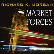Market Forces Audiobook, by Richard K. Morgan
