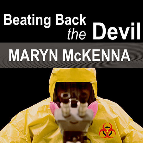 Printable Beating Back the Devil: On the Front Lines with the Disease Detectives of the Epidemic Intelligence Service Audiobook Cover Art