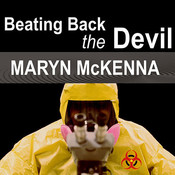 Beating Back the Devil: On the Front Lines with the Disease Detectives of the Epidemic Intelligence Service Audiobook, by Maryn McKenna