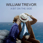 A Bit on the Side: Stories, by William Trevor, Simon Vance, Josephine Bailey