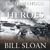 Brotherhood of Heroes: The Marines at Peleliu, 1944—The Bloodiest Battle of the Pacific War Audiobook, by Bill Sloan