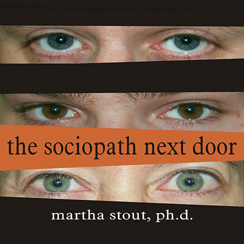 Printable The Sociopath Next Door: The Ruthless Versus the Rest of Us Audiobook Cover Art