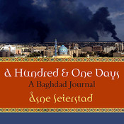 A Hundred and One Days: A Baghdad Journal Audiobook, by Åsne Seierstad