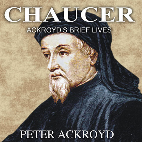 Printable Chaucer: Ackroyd's Brief Lives Audiobook Cover Art