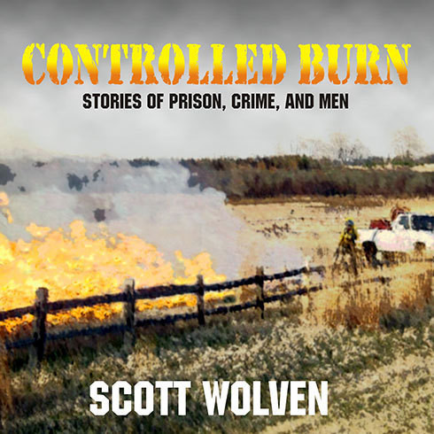 Printable Controlled Burn: Stories of Prison, Crime, and Men Audiobook Cover Art
