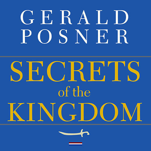 Printable Secrets of the Kingdom: The inside Story of the Secret Saudi-U.S. Connection Audiobook Cover Art