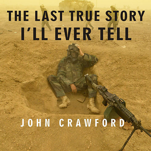 Printable The Last True Story I'll Ever Tell: An Accidental Soldier's Account of the War in Iraq Audiobook Cover Art