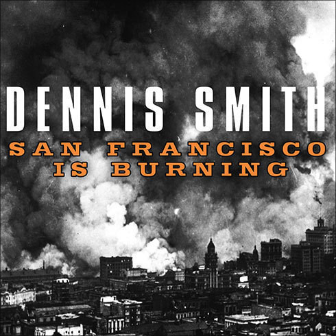 Printable San Francisco is Burning: The Untold Story of the 1906 Earthquake and Fires Audiobook Cover Art