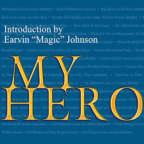 Printable My Hero: Extraordinary People on the Heroes Who Inspire Them Audiobook Cover Art