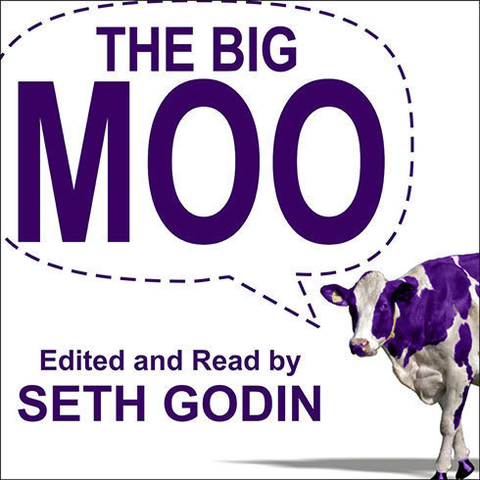 Printable The Big Moo: Stop Trying to Be Perfect and Start Being Remarkable Audiobook Cover Art