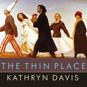 The Thin Place Audiobook, by Kathryn Davis