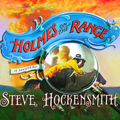 Holmes on the Range Audiobook, by Steve Hockensmith
