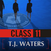 Class 11: Inside The CIAs First Post-9/11 Spy Class Audiobook, by T. J. Waters