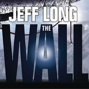 The Wall: A Thriller, by Jeff Long, Grover Gardner