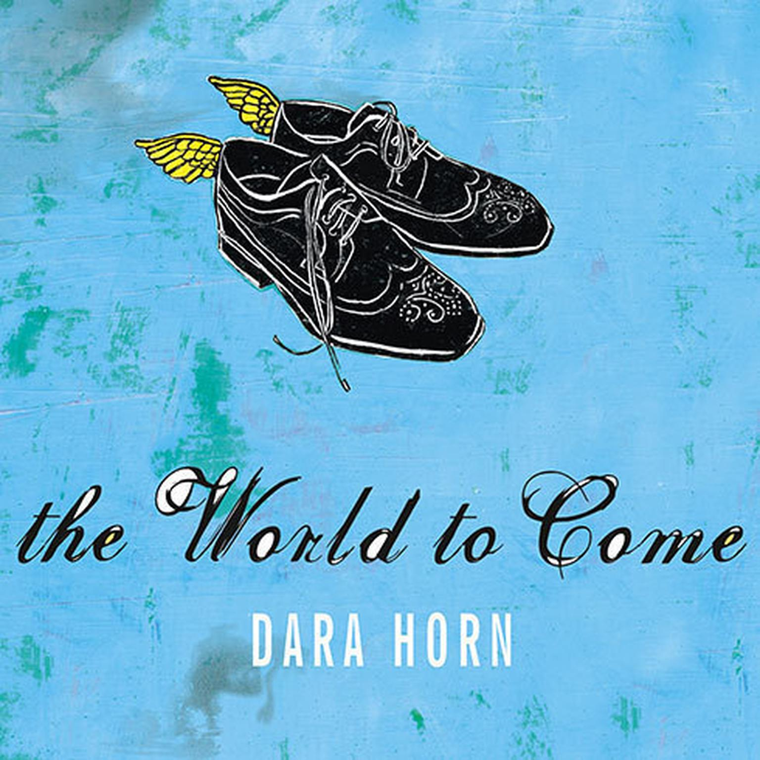Printable The World to Come Audiobook Cover Art