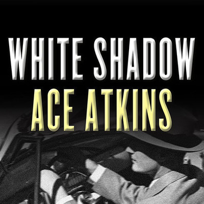 White Shadow Audiobook, by Ace Atkins