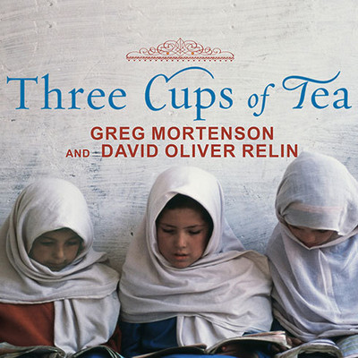 Three Cups of Tea: One Mans Mission to Promote Peace . . . One School at a Time Audiobook, by Greg Mortenson