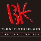 Unholy Messenger: The Life and Crimes of the BTK Serial Killer Audiobook, by Stephen Singular