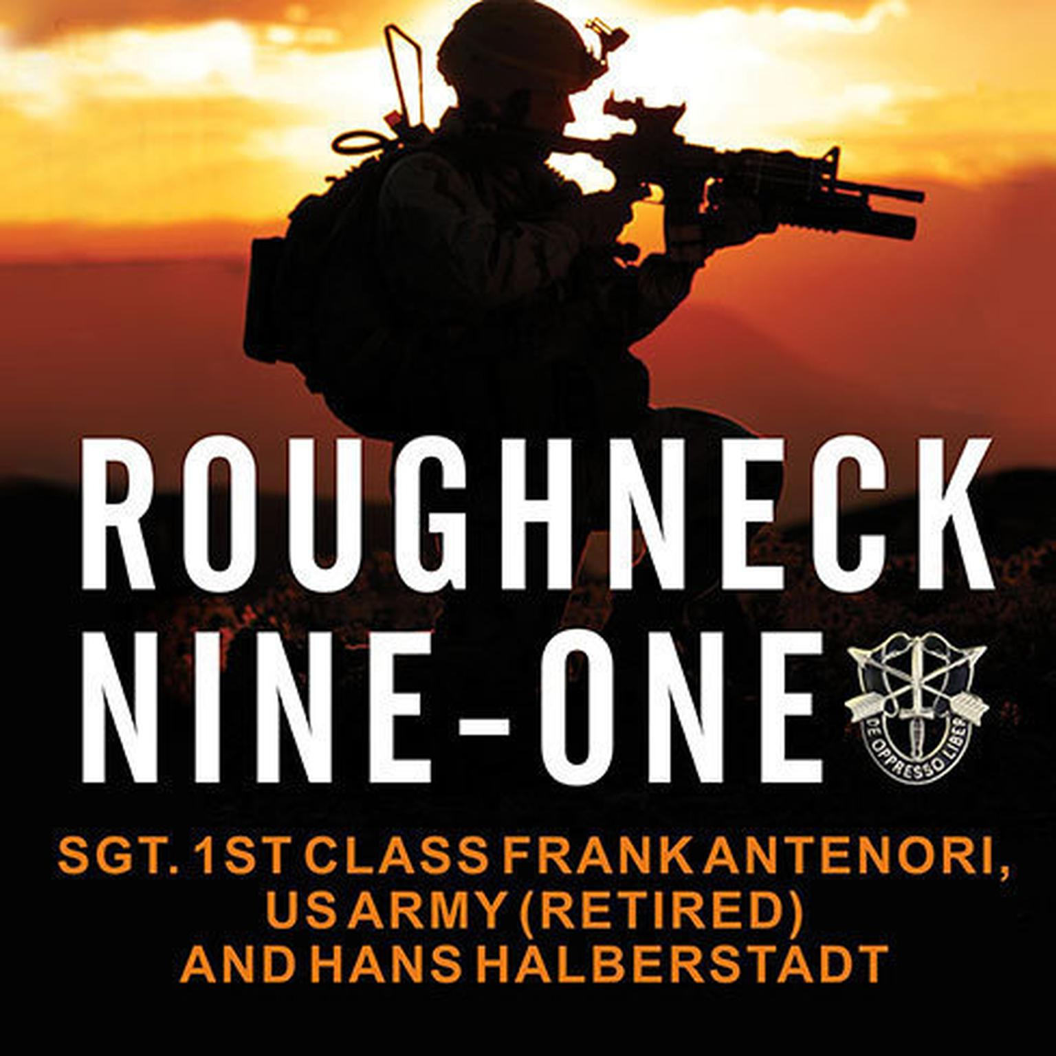 Printable Roughneck Nine-One: The Extraordinary Story of a Special Forces A-Team at War Audiobook Cover Art