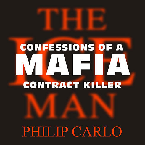 Printable The Ice Man: Confessions of a Mafia Contract Killer Audiobook Cover Art