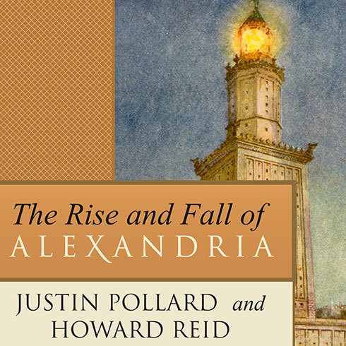 Printable The Rise and Fall of Alexandria: Birthplace of the Modern Mind Audiobook Cover Art
