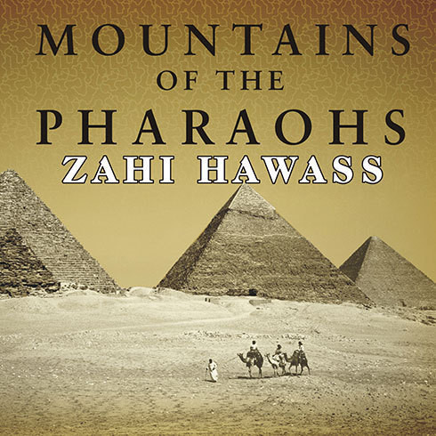 Printable Mountains of the Pharaohs: The Untold Story of the Pyramid Builders Audiobook Cover Art