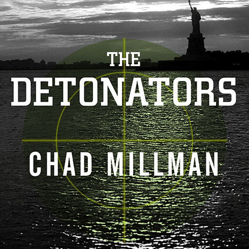 Printable The Detonators: The Secret Plot to Destroy America and an Epic Hunt for Justice Audiobook Cover Art