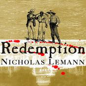 Redemption: The Last Battle of the Civil War, by Nicholas Lemann, Michael Prichard