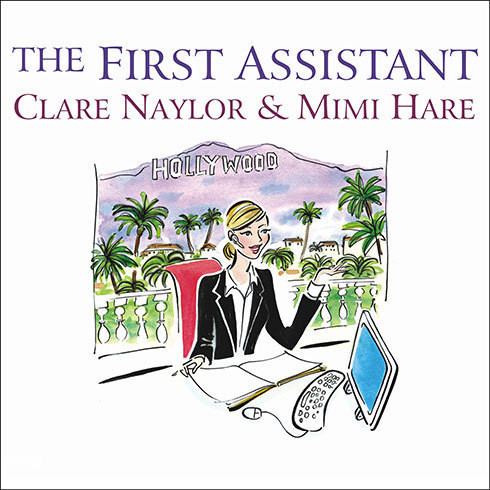Printable The First Assistant: A Continuing Tale from Behind the Hollywood Curtain Audiobook Cover Art
