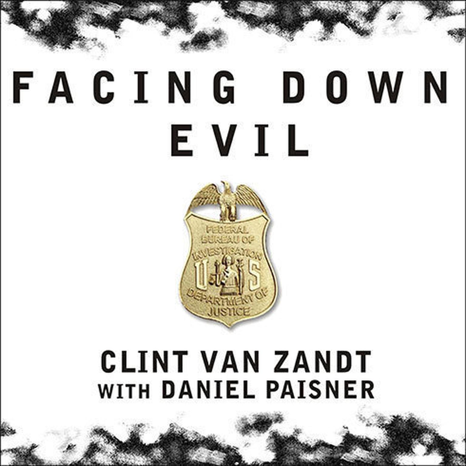 Printable Facing Down Evil: Life on the Edge as an FBI Hostage Negotiator Audiobook Cover Art