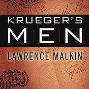 Kruegers Men: The Secret Nazi Counterfeit Plot and the Prisoners of Block 19, by Lawrence Malkin
