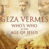Who's Who in the Age of Jesus Audiobook, by Geza Vermes