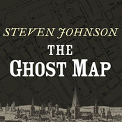 The Ghost Map Audiobook, by Steven Johnson