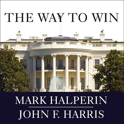 Printable The Way to Win: Taking the White House in 2008 Audiobook Cover Art