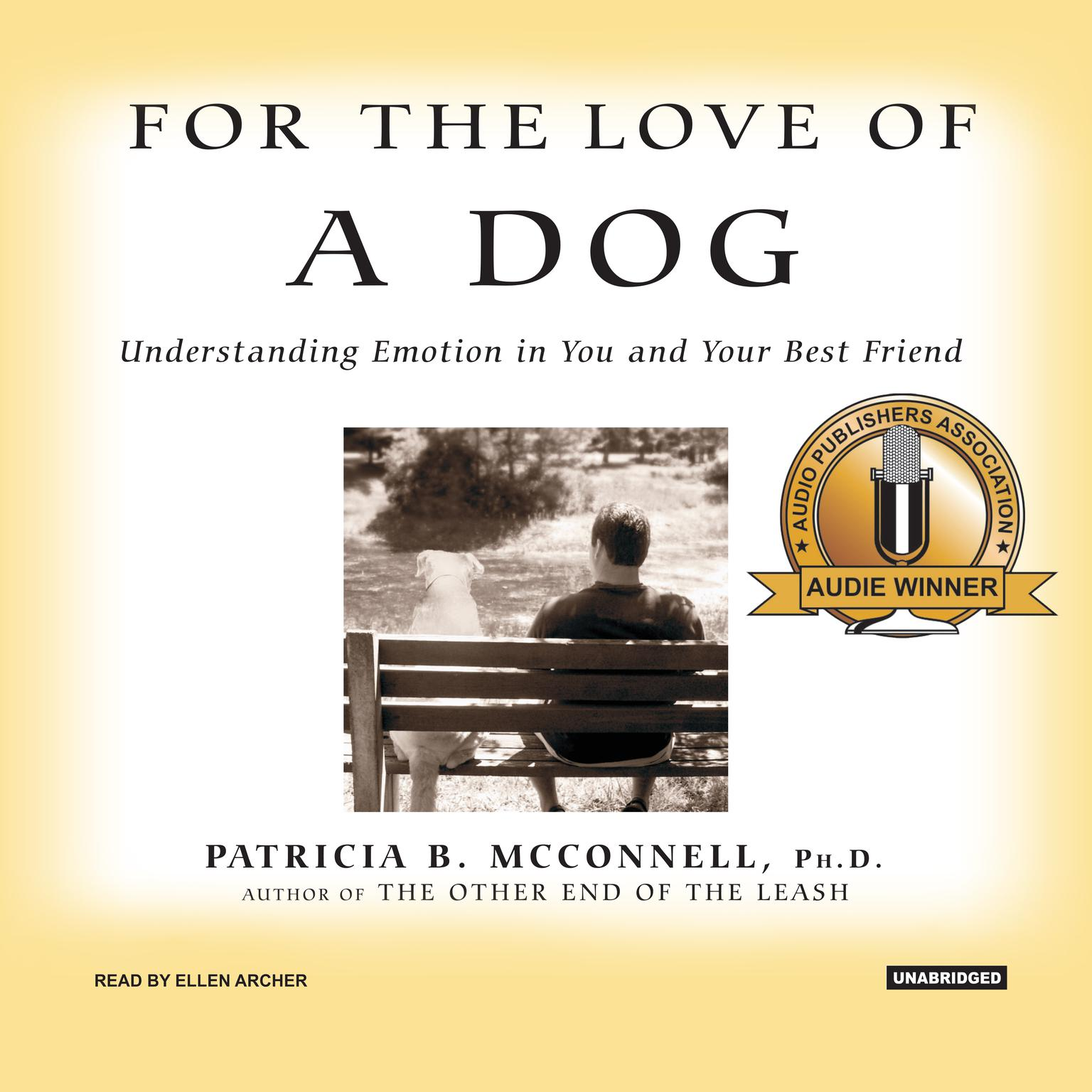 Printable For the Love of a Dog: Understanding Emotion in You and Your Best Friend Audiobook Cover Art