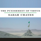 The Punishment of Virtue: Inside Afghanistan after the Taliban Audiobook, by Sarah Chayes