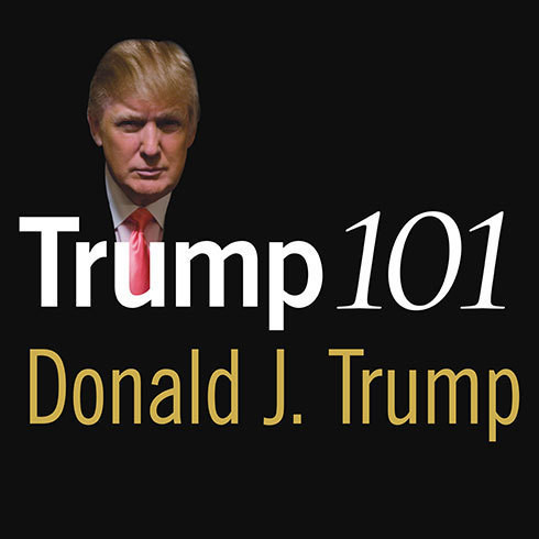 Printable Trump 101: The Way to Success Audiobook Cover Art