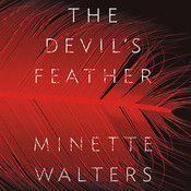 The Devils Feather: A Novel, by Minette Walters