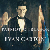Patriotic Treason: John Brown and the Soul of America Audiobook, by Evan Carton