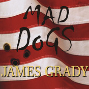 Mad Dogs Audiobook, by James Grady