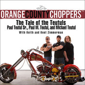 Orange County Choppers: The Tale of the Teutuls Audiobook, by Paul Teutul