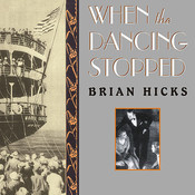 When the Dancing Stopped: The Real Story of the Morro Castle Disaster and Its Deadly Wake Audiobook, by Brian Hicks