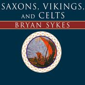 Saxons, Vikings, and Celts: The Genetic Roots of Britain and Ireland, by Bryan Sykes