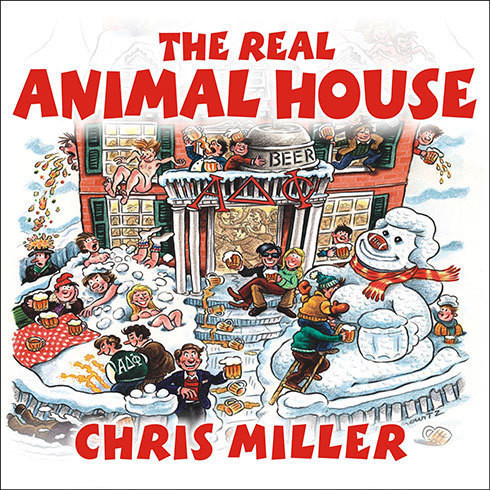 Printable The Real Animal House: The Awesomely Depraved Saga of the Fraternity That Inspired the Movie Audiobook Cover Art