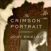 The Crimson Portrait Audiobook, by Jody Shields
