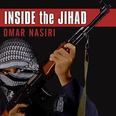 Inside the Jihad: My Life With Al Qaeda, A Spys Story Audiobook, by Omar Nasiri