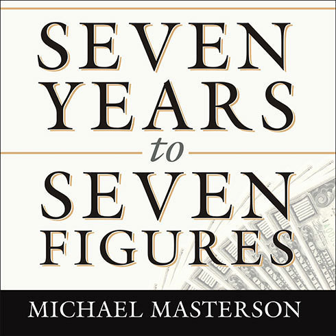 Printable Seven Years to Seven Figures: The Fast-Track Plan to Becoming a Millionaire Audiobook Cover Art