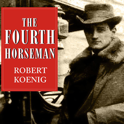 Printable The Fourth Horseman: One Man's Secret Mission to Wage the Great War in America Audiobook Cover Art