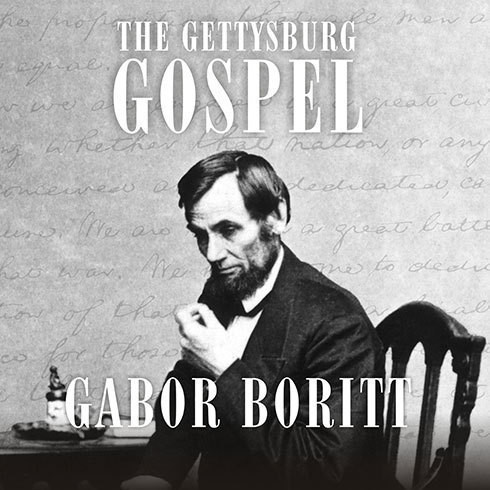 Printable The Gettysburg Gospel: The Lincoln Speech that Nobody Knows Audiobook Cover Art